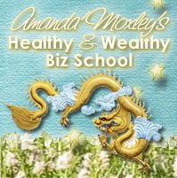 Introducing Amanda Moxley's Healthy & Wealthy Biz School!