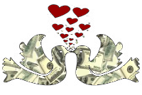 I imagined that money was my LOVER