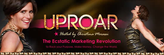 Join me for UPROAR! 12 Speakers – FREE!